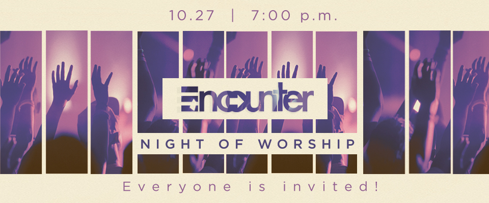 Encounter worship night